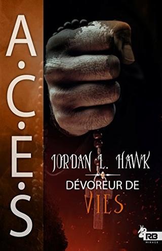A.C.E.S T4 : Dévoreur de vies - Jordan L. Haw 51sf0v10