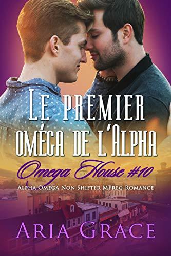 Omega House T10 : Le premier oméga de l'Alpha - Aria Grace  51tqfo10