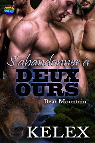 Bear Montain T8 : S'abandonner à deux ours - Kelex 51ty1h10
