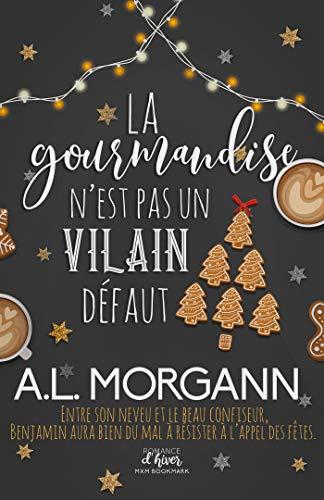 La gourmandise n'est pas un vilain défaut - A.L. Morgann 51ufyg10