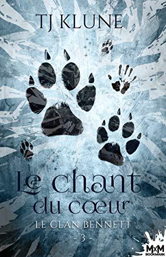 Le clan Bennett T3 : Le chant du coeur - Tj Klune 51v6et10