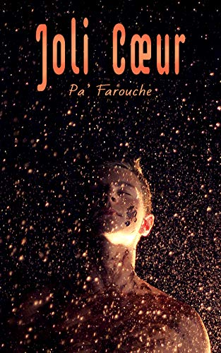 Joli coeur - Pa' Farouche 51web510