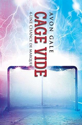 Une chance de marquer T4 : Cage vide - Avon Gale 51wni210