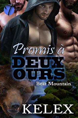 Bear Montain T4 : Promis à deux ours - Kelex 51xm4u10