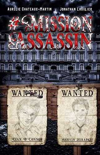 #MissionAssassin - Jonathan Lhuillier et Aurélie Chateaux-Martin  51ybid10