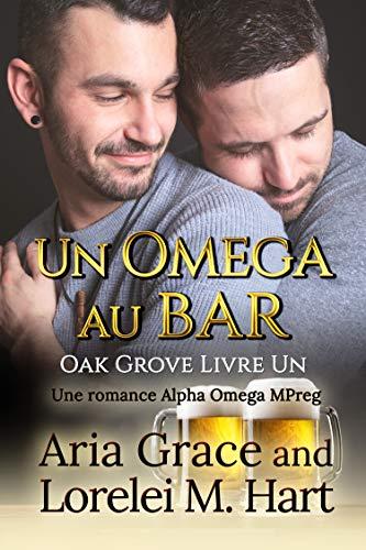 Oak Grove T1 : Un oméga au bard -  Aria Grace et Lorelei M. Hart  51yxpo10