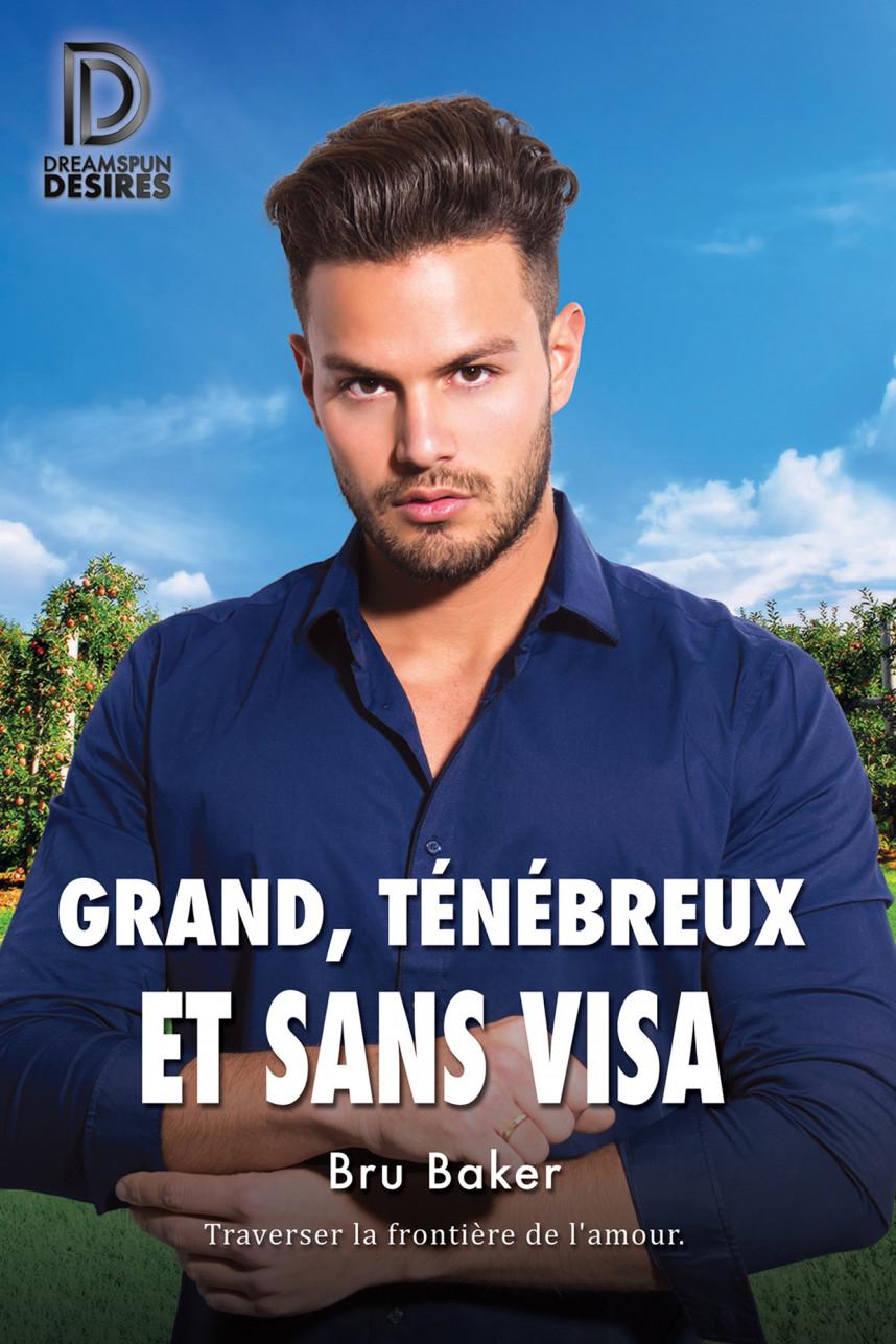 Grand, ténébreux et sans visa - Bru Baker Grand-10