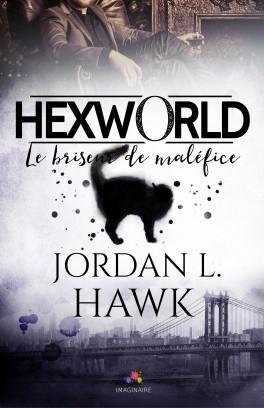 Hexworld T1 : Le briseur de maléfices- Jordan L. Hawk Hexwor10