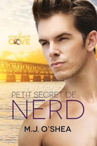 Petit secret de nerd - M.J. O'Shea Nerdy-10