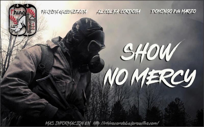 Partida Invitación Club Rhino Terreno Alcolea  SHOW NO MERCY| Domingo 8 de marzo 2e612a10