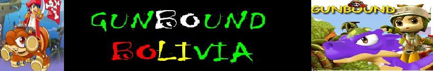 BIENVENIDOS GunBound New Latino Bolivia  --» Descarga Gungound Bolivia Click