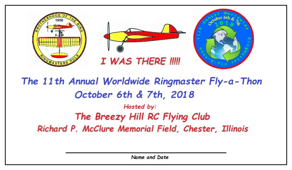 The 11th Annual Brotherhood of the Ring Worldwide Ringmaster Fly-a-Thon is bearing down on us!!! 2018_r10