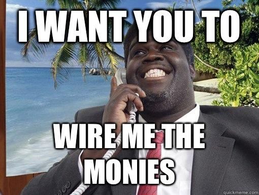 Wire me the monies Jack10