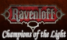 Ravenloft: Champions of the Light - D&D 3.5