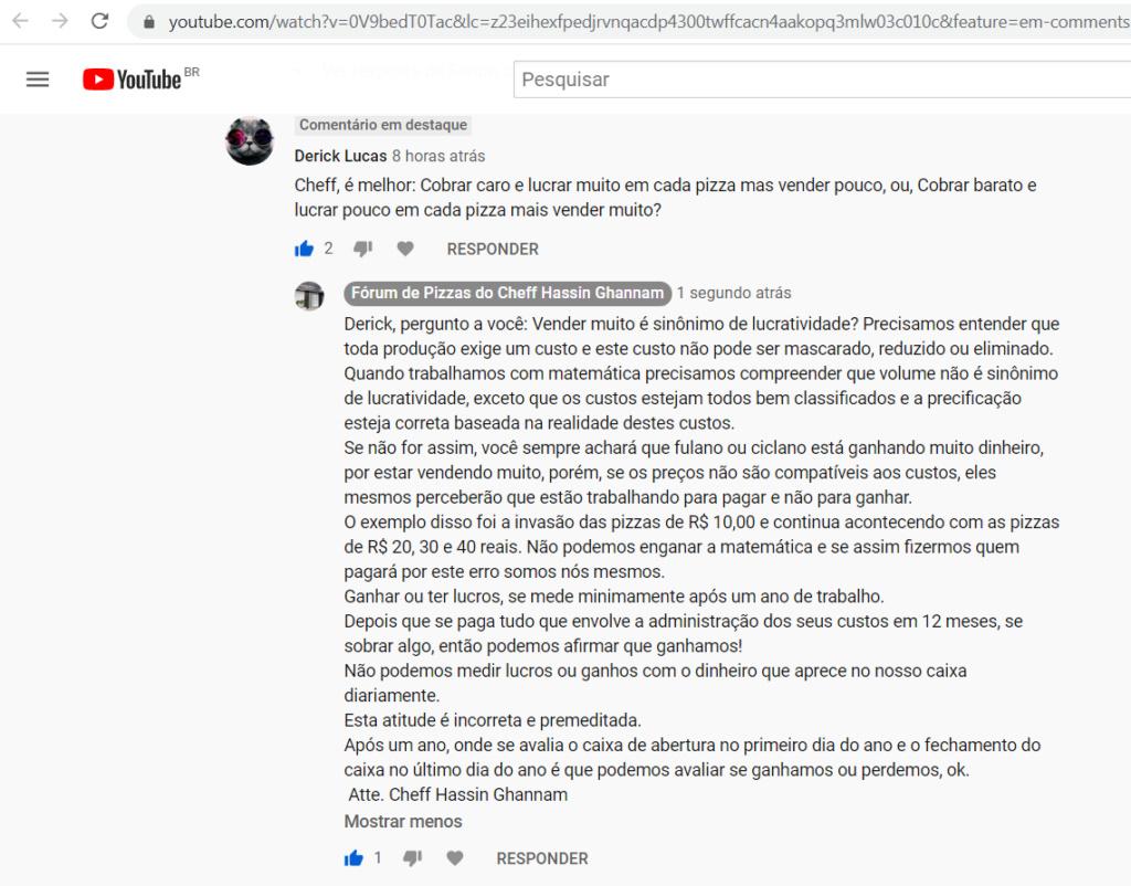 Cheff Hassin responde no Youtube: Vender muito, e ganhar pouco, ou vender pouco e ganhar muito? Youtub11