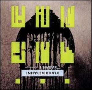 inhale exhale -  I Swear (2008) 12130510
