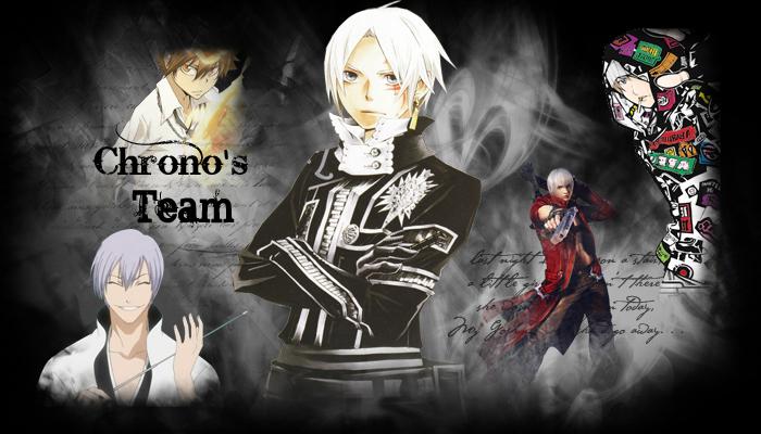 Chrono's Team