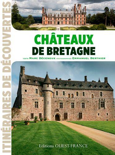 Châteaux de Bretagne aux éditions Ouest-France Chatea10