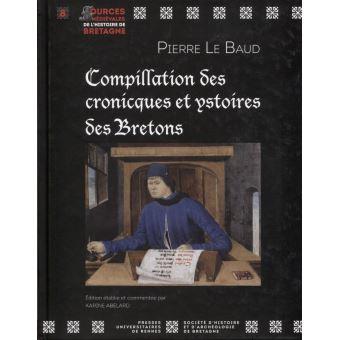 Compillation des cronicques et ystoires des Bretons Compil10