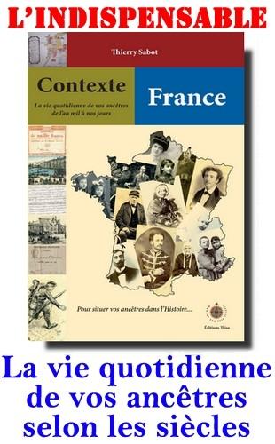Contexte France la vie quotidienne des vos ancêtre de l'an mil à nos jours Contex10