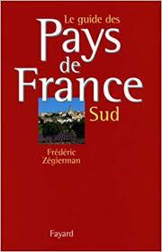 Le guide des pays de France Guides10
