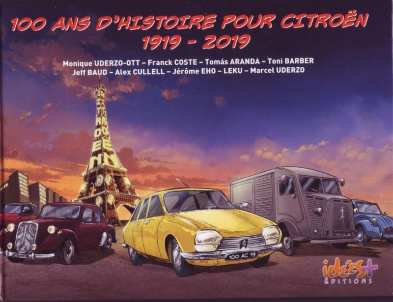 100 ans d' Histoire pour Citroen 1919 -2019 947ea610