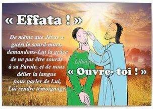L'Evangile du jour... Prions, méditons. - Page 6 Effata10