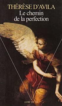 Le chemin de la perfection - Sainte Thérèse d'Avila - Thzorz10