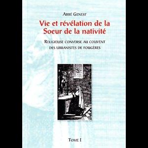 Vie et révélations de Jeanne Le Royer, Soeur de la Nativité. Vie_de10