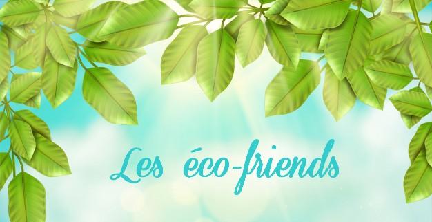 Les éco-friends