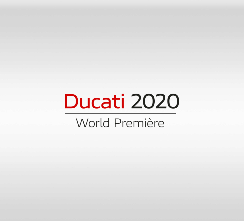 Ducati World Premiere 2020 - 23 octobre 2019 : Save the date ! Dwp20210