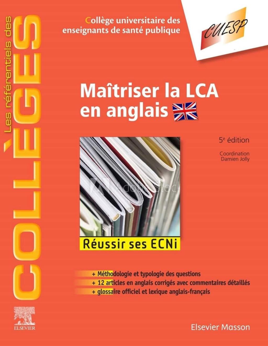 Nouveau (06 novembre 2019 ) Maîtriser la LCA en anglais: Méthodologie et Entraînement - Réussir les ECNi 74397710