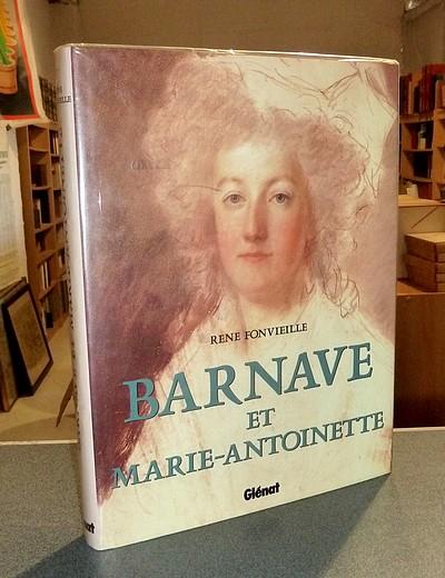 René Fonvieille, Barnave et Marie-Antoinette 1130