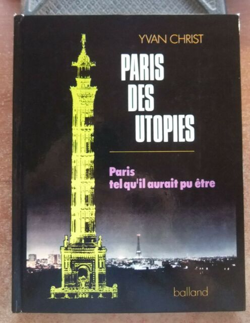 de Yvan Christ,  Paris des Utopies 1450