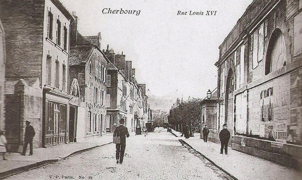 La seule rue Louis XVI en France est à Cherbourg ! 1819