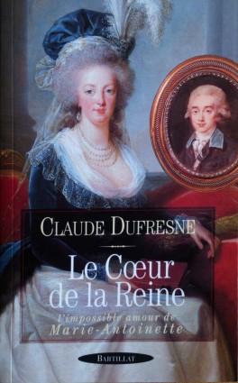 Claude Dufresne,  Le Cœur de la Reine: l'impossible amour de Marie-Antoinette 265