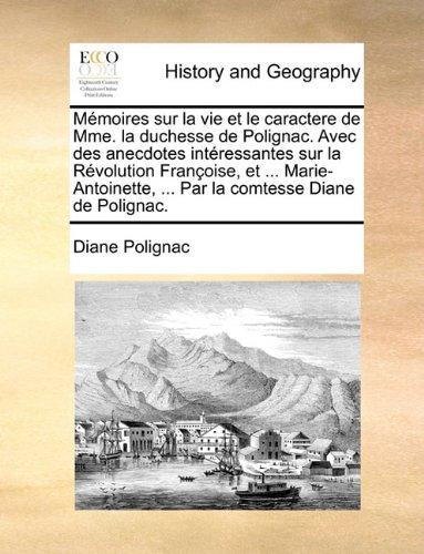 Bibliographie sur la duchesse de Polignac 337