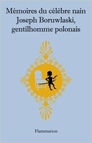 "Mémoires. Joseph Boruwlaski alias "" Joujou "", nain de Cour ... 41gpvb10"