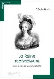 La Reine scandaleuse, de Cécile Berly 526