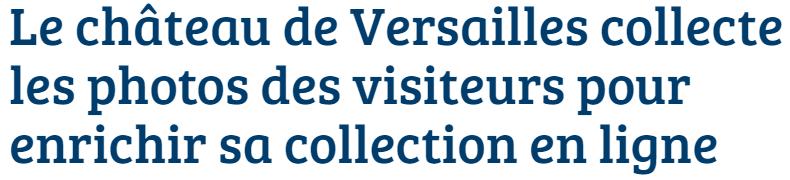Le château de Versailles collecte vos photos souvenir Capt1022