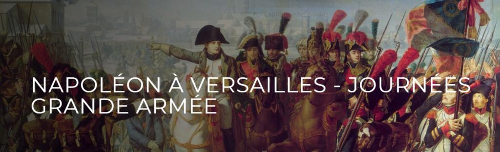 Les 11 et 12 septembre 2021 :  Napoléon à Versailles Capt1079