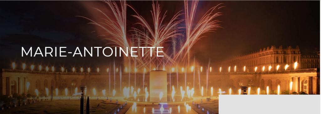 Marie-Antoinette, le destin d'une reine. Spectacle pyrotechnique, Orangerie du château de Versailles  Captu397