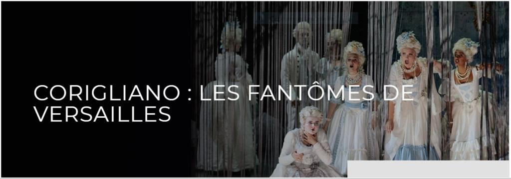 John Corigliano à l'Opéra Royal : Les Fantômes de Versailles Captu522