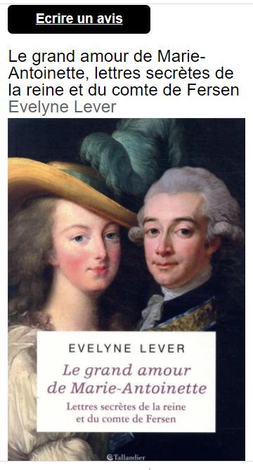 Evelyne Lever Fersen - D'Evelyne Lever, Le grand amour de Marie-Antoinette, lettres secrètes de la reine et du comte de Fersen - Page 3 Captu859