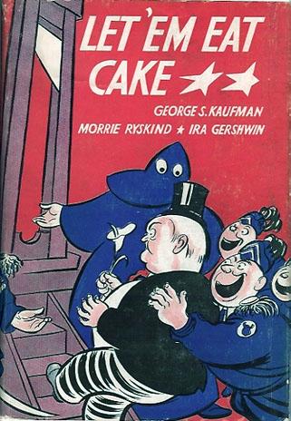 """Une comédie musicale de George Gershwin,    """"  Let 'Em Eat Cake !  """" Image-10"""