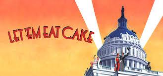 """Une comédie musicale de George Gershwin,    """"  Let 'Em Eat Cake !  """" Images42"""