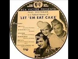 """Une comédie musicale de George Gershwin,    """"  Let 'Em Eat Cake !  """" Images43"""