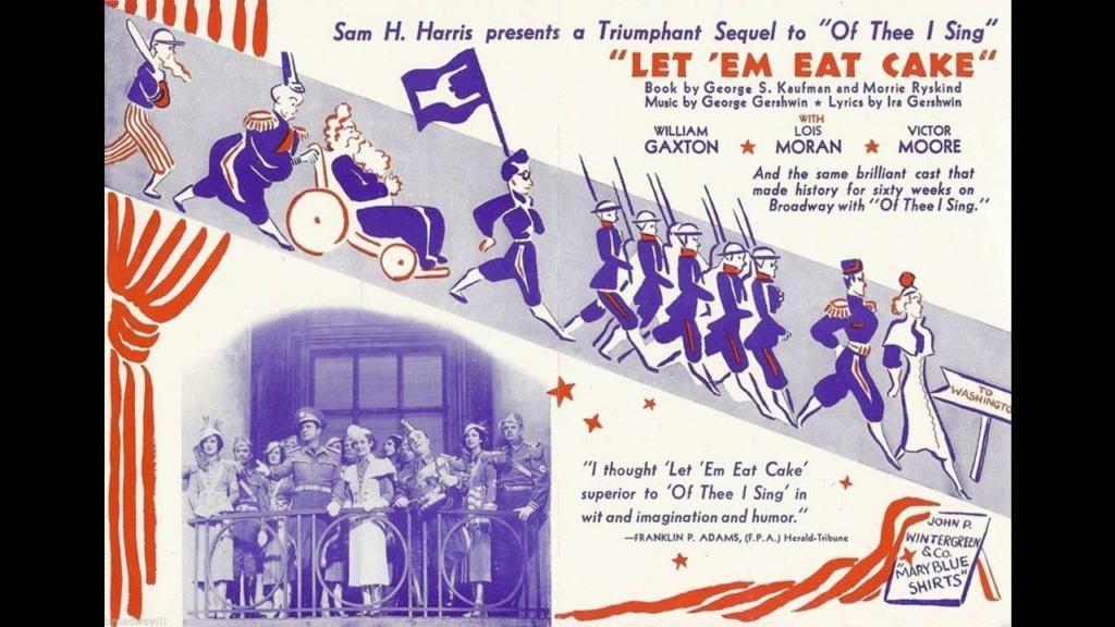 """Une comédie musicale de George Gershwin,    """"  Let 'Em Eat Cake !  """" Maxres11"""