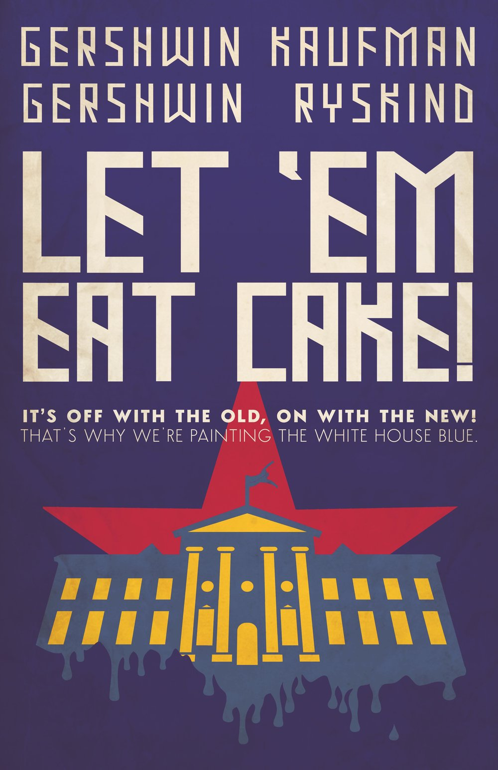 """Une comédie musicale de George Gershwin,    """"  Let 'Em Eat Cake !  """" Onwith10"""