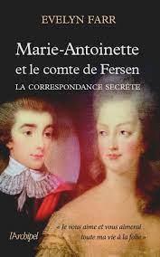 Marie-Antoinette et le comte de Fersen, la correspondance secrète, d'Evelyn Farr - Page 10 Tzolz399